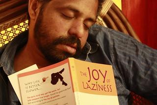 Joy of Laziness!