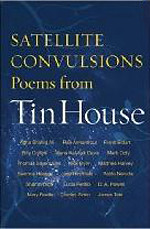 satellite convulsions poems from tin house