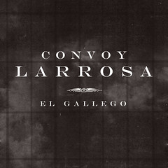Convoy Larrosa - El Gallego (Germán W.) Tags: andréscalamaro nikitanipone artedetapa jorgelarrosa