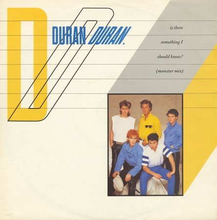 Duran Duran ''Is There Something I Should Know'' 1983