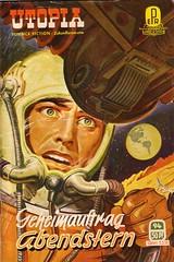 Utopia #94 (micky the pixel) Tags: sf mond earth cockpit astronaut scifi sciencefiction utopia erde davidanderson abendstern raymondfjones papelverlag zukunftsromane groschenromane alftjörnsen geheimauftragabendstern