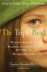 """The Triple Bind"" by Stephen Hinshaw"