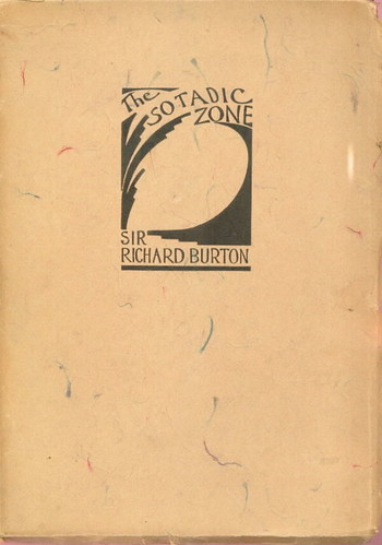 The Sotadic Zone by Sir Richard Burton, published by Panurge Press by you.
