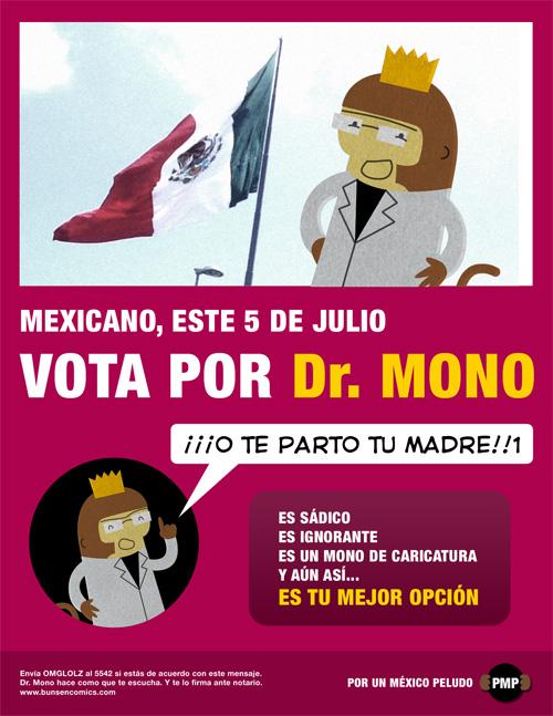 Vota por el Dr. Mono
