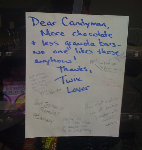 Dear Candyman, More chocolate + less granola bars - no one likes those anyhow! Thanks, Twix Lover