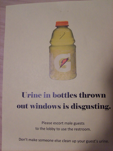 Urine in bottles thrown out windows is disgusting. Please escort male guests to the lobby to use the restroom. Don't make someone else clean up your guest's urine.
