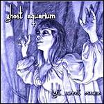 """Ghost Aquarium 7"""""""