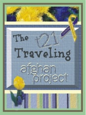 The T21 Traveling Afghan Project