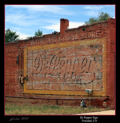 Dr Pepper - Trinidad, CO  2007