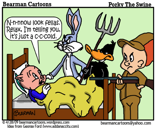 4 28 09 Bearman Cartoon Porky Pig Swine Flu