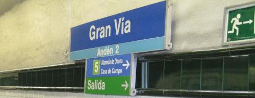 Rótulo original y correcto de la estación de Gran Vía en el Metro de Madrid