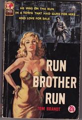 Run Brother Run by Tom Brandt (woolrich01) Tags: mystery vintage book coverart paperback crime 1960s consul pseudonym vintagepaperback consulbooks tombrandt thomasbdewey runbrotherrun pseudonymofthomasbdewey