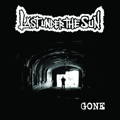 Last Under The Sun - Gone CD Cover artwork 2009