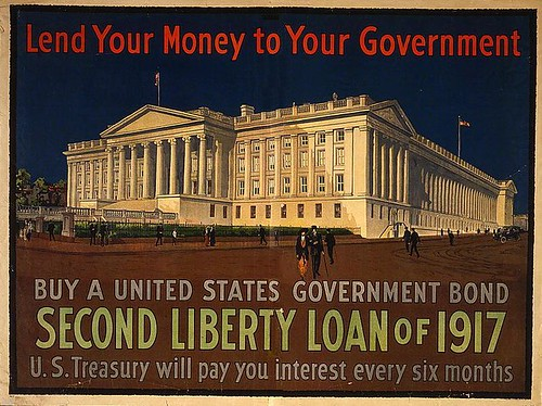 Lend your money to your government Buy a United States government bond, second Liberty Loan of 1917, U.S. Treasury will pay you interest every six months. 1917