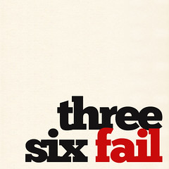 three six fail