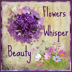 FLOWERS WHISPER BEAUTY