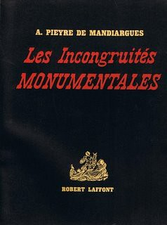 Les Incongruités Monumentales by André Pieyre de Mandiargues by you.
