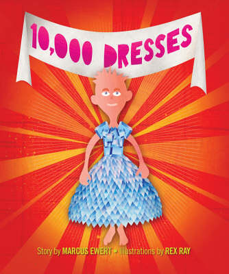 Review of the Day: 10,000 Dresses by Marcus Ewert