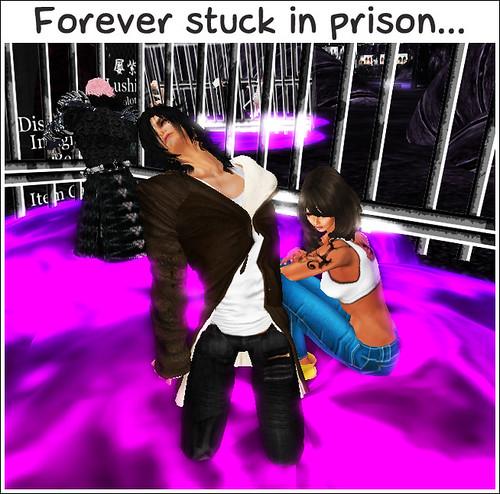 Forever in prison