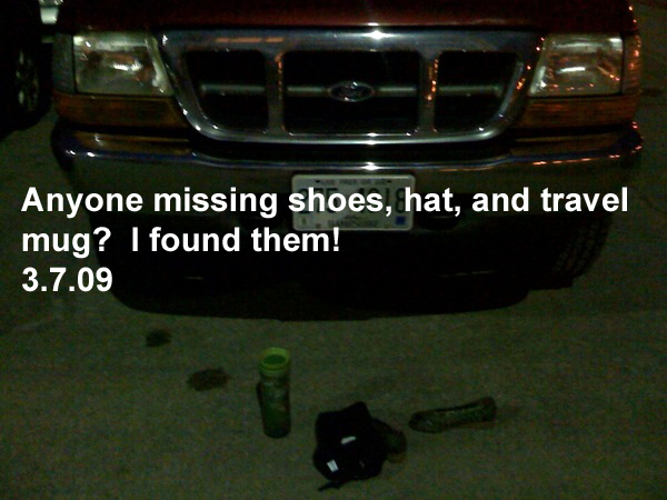 Anyone missing shoes, hat, and travel mug?  I found them!