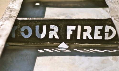 Your (sic) Fired by misterbisson, on Flickr