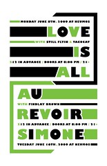 Love is All / Au Revoir Simone (Trevor Basset) Tags: seattle black green design concert gig type illustrator brackets neumos gillsans loveisall aurevoirsimone