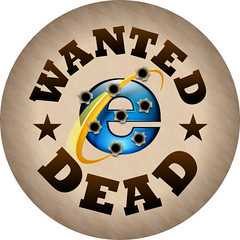 Internet Explorer 8 wanted dead