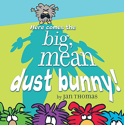 Review of the Day: Rhyming Dust Bunnies by Jan Thomas