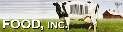 Food Inc. Showing Soon!