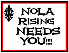 NoLA Rising Needs Your Help