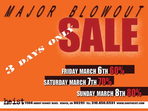 Heist Blowout Sale