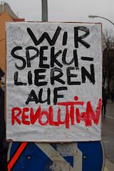 We speculate on revolution (Master Mojo) Tags: berlin sign demo schild revolution rezession krise 28032009 kapitalismuskrise