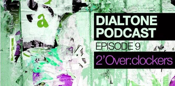 Dialtone Episode 9 | 2′Over:clockers (Image hosted at FlickR)