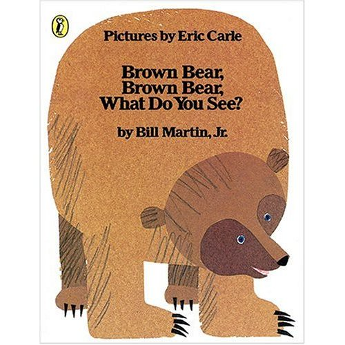 Top 100 Picture Books #38: Brown Bear, Brown Bear, What Do You See? by Bill Martin Jr., illustrated by Eric Carle