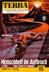 Terra 142 (micky the pixel) Tags: sf astronaut planet scifi sciencefiction terra vulkan whospeaksofconquest zukunftsromane groschenromane moewigverlag energieband lanwright menschheitimaufbruch