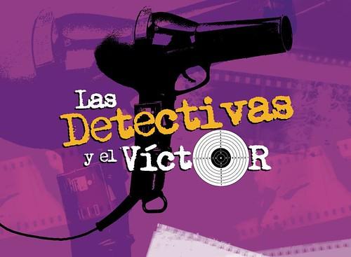 Las detectivas y el Víctor