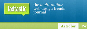 fadtastic: a multi-author web design trends journal