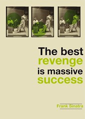 The best revenge is massive success / Sinatra (Rtrofuturs (Hulk4598) / Stphane Massa-Bidal) Tags: poster quote helvetica helveticaneue sinatra