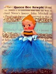 Queen Bee Kewpie 4!