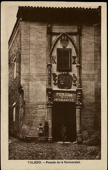 Posada de la Hermandad (Toledo) hacia 1927. Foto Heliotipia Artística Española