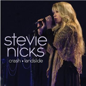 Stevie Nicks Crash * Landslide