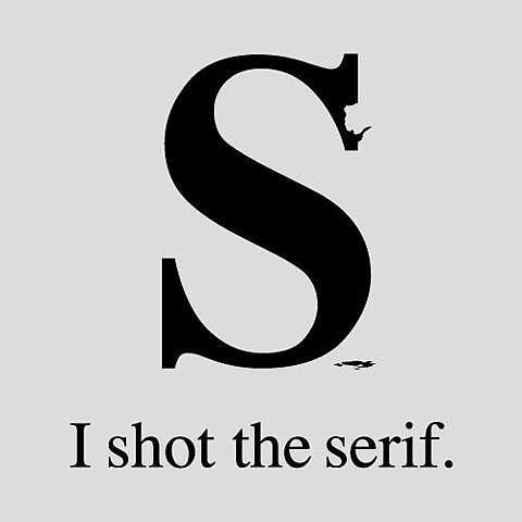 I shot the serif by Tom Gabor