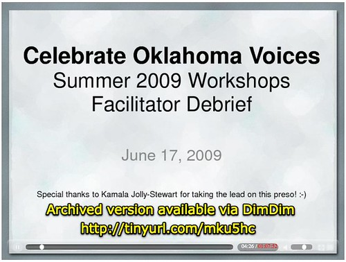 Celebrate Oklahoma Voices Summer 2009 Workshops: Faciltator Debrief