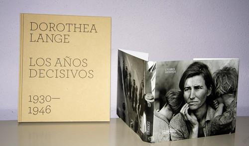 """Dorothea Lange, """"Los años decisivos"""", editorial LA FÁBRICA"""