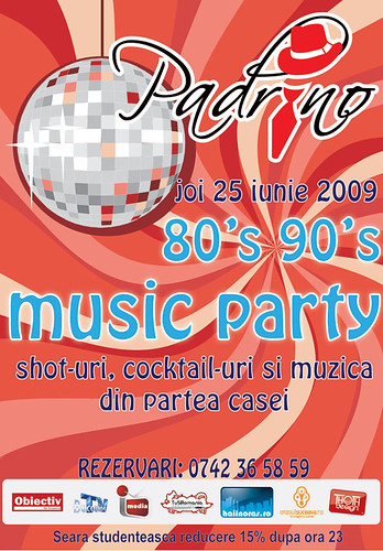 25 Iunie 2009 » 80's - 90's Music Party