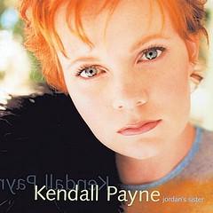 Kendall Payne - Jordan's Sister (1999 debut)