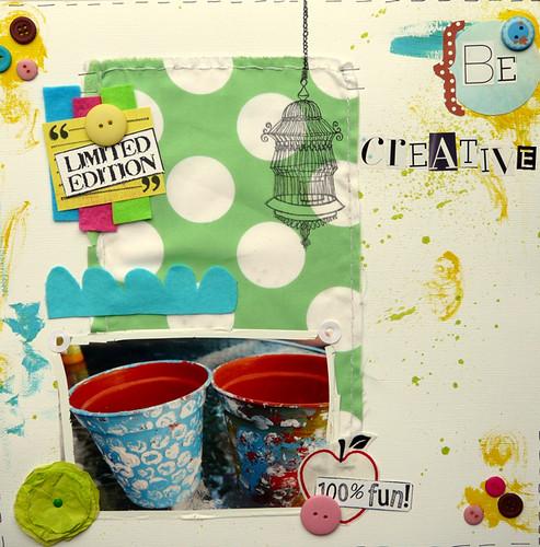 be creative ;)