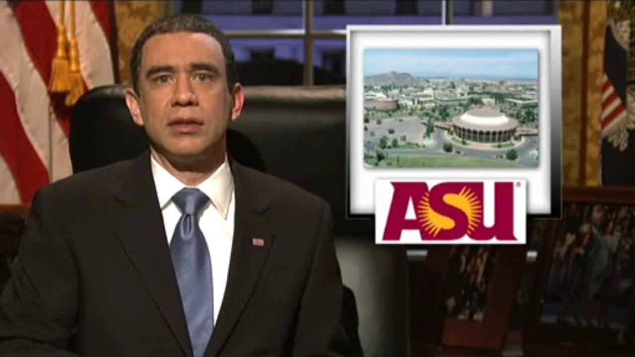 Arizona State, yes. University of Arizona, I'm sorry...