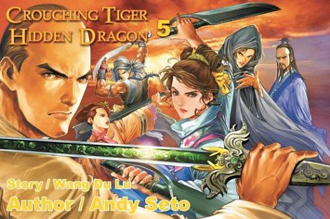 Crouching Tiger, Hidden Dragon 5, cover art by Andy Seto
