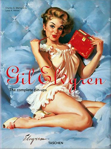 (2008) Charles G Martignette - Gil Elvgren: All His Glamorous  American Pin-Ups por Callipyge.